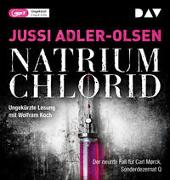 NATRIUM CHLORID. Der neunte Fall für Carl Mørck, Sonderdezernat Q von Adler-Olsen, Jussi
