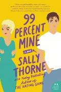 Cover-Bild zu Thorne, Sally: 99 Percent Mine
