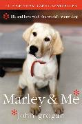 Cover-Bild zu Grogan, John: Marley & Me