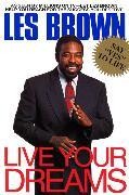 Cover-Bild zu Brown, Les: Live Your Dreams