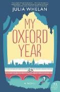 Cover-Bild zu Whelan, Julia: My Oxford Year