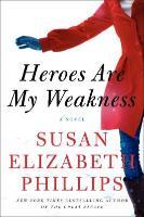 Cover-Bild zu Phillips, Susan Elizabeth: Heroes Are My Weakness