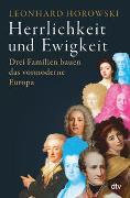 Cover-Bild zu Herrlichkeit und Ewigkeit von Horowski, Leonhard