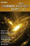 Cover-Bild zu Mamczak, Sascha (Hrsg.): Das Science Fiction Jahr 2010 (eBook)