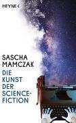 Cover-Bild zu Mamczak, Sascha: Die Kunst der Science-Fiction