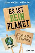 Cover-Bild zu Mamczak, Sascha: Es ist dein Planet