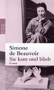Cover-Bild zu Beauvoir, Simone de: Sie kam und blieb