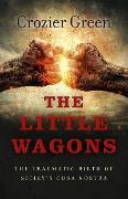 Cover-Bild zu Green, Crozier: The Little Wagons (eBook)