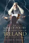 Cover-Bild zu John L. Green II, Sir: The King of Poetry from the Ancient Shores of Ireland (eBook)