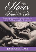 Cover-Bild zu Green, John F.: The Haves and Have-Nots (eBook)