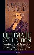 Cover-Bild zu Dickens, Charles: CHARLES DICKENS Ultimate Collection - ALL 20 Novels with Illustrations & 200+ Short Stories, Children's Books, Plays, Poems, Articles, Autobiographical Writings & Biographies (Illustrated) (eBook)