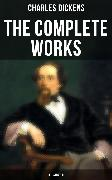 Cover-Bild zu Dickens, Charles: The Complete Works of Charles Dickens (Illustrated) (eBook)