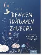 Cover-Bild zu Denken, Träumen, Zaubern von Engelke, Mareike