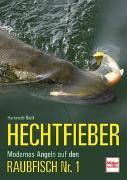 Cover-Bild zu Geck, Hartmuth: Hechtfieber