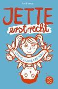 Cover-Bild zu eBook Jette erst recht. Einzig echte Freunde