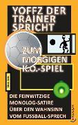 Cover-Bild zu Yoffz der Trainer spricht zum morgigen K.o.-Spiel (eBook) von Jans, Klaus