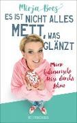Cover-Bild zu Es ist nicht alles Mett, was glänzt (eBook) von Boes, Mirja