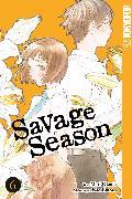 Savage Season 06 (eBook) von Emoto, Nao