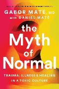 Cover-Bild zu The Myth of Normal von Maté, Gabor