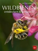 Cover-Bild zu Wildbienen entdecken & schützen von Vereecken, Nicolas