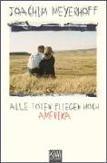 Cover-Bild zu Meyerhoff, Joachim: Alle Toten fliegen hoch (eBook)