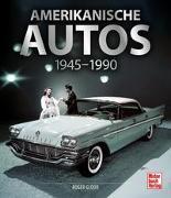 Amerikanische Autos 1945-1990 von Gloor, Roger