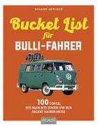 Die Bucket-List für Bulli-Fahrer von Löwisch, Roland