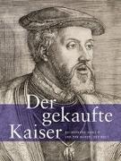 Cover-Bild zu Der gekaufte Kaiser von Pohle, Frank (Hrsg.)