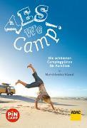 Cover-Bild zu Yes we camp! Die schönsten Campingplätze für Familien in Norddeutschland von Hecht, Simon
