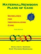Cover-Bild zu Doenges, Marilynn E.: Maternal/Newborn Plans of Care