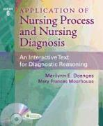 Cover-Bild zu Doenges, Marilynn E.: Application of Nursing Process and Nursing Diagnosis: An Interactive Text for Diagnostic Reasoning
