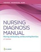 Cover-Bild zu Doenges, Marilynn E.: Nursing Diagnosis Manual: Planning, Individualizing, and Documenting Client Care