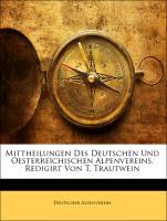 Cover-Bild zu Mittheilungen Des Deutschen Und Oesterreichischen Alpenvereins, Redigirt Von T. Trautwein, BAND VII