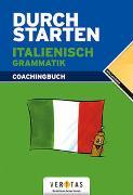 Cover-Bild zu Durchstarten Italienisch - Grammatik von Ritt-Massera, Laura