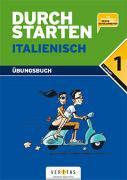 Cover-Bild zu Durchstarten Italienisch 1. Übungsbuch von Ritt-Massera, Laura