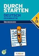 Cover-Bild zu Durchstarten Deutsch Grammatik. Übungsbuch von Ebner, Helga