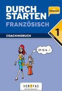 Cover-Bild zu Durchstarten Französisch 1. Coachingbuch von Rosenthaler, Beatrix