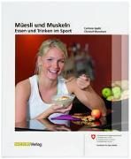 Müesli und Muskeln von Spahr, Corinne