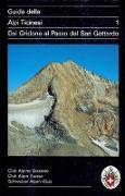 Guida delle Alpi Ticinesi 1 von Brenna, Giuseppe