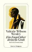 Ein Engel über deinem Grab von Wesley, Valerie Wilson