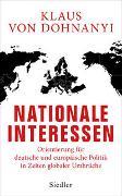 Cover-Bild zu Nationale Interessen von Dohnanyi, Klaus von