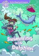 Cover-Bild zu Shipton, Paul: Oxford Read and Imagine: Level 4:: Swimming With Dolphins