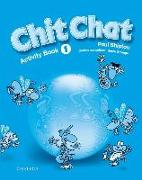 Cover-Bild zu Shipton, Paul: Level 1: Chit Chat 1: Activity Book - Chit Chat