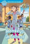 Cover-Bild zu Shipton, Paul: Oxford Read and Imagine: Level 1:: Monkeys in School