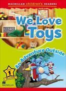 Cover-Bild zu Shipton, Paul: Macmillan Children's Readers - We Love Toys - An Outside Adventure - Level 1