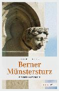 Cover-Bild zu Beutler, Peter: Berner Münstersturz (eBook)