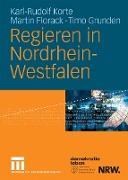Cover-Bild zu Korte, Karl-Rudolf: Regieren in Nordrhein-Westfalen (eBook)