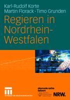 Cover-Bild zu Korte, Karl-Rudolf: Regieren in Nordrhein-Westfalen