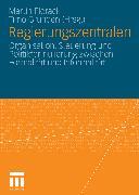 Cover-Bild zu Grunden, Timo (Hrsg.): Regierungszentralen (eBook)