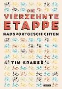 Cover-Bild zu Krabbé, Tim: Die vierzehnte Etappe